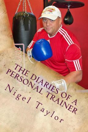 The Diaries of a Personal Trainer