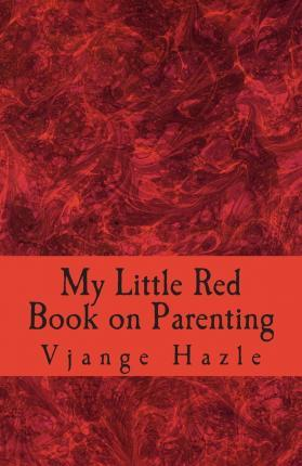 My Little Red Book on Parenting