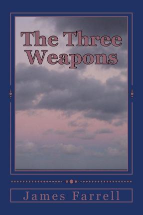 The Three Weapons