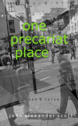 One Precariat Place