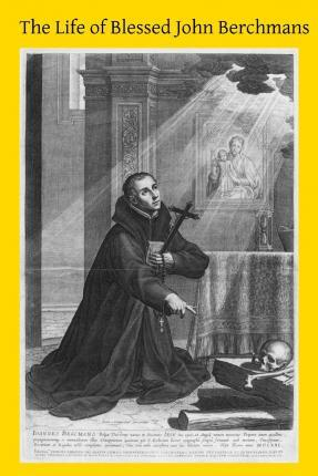 The Life of Blessed John Berchmans