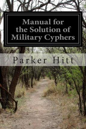 Manual for the Solution of Military Cyphers