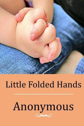 Little Folded Hands