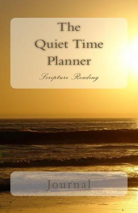 The Quiet Time Planner Scripture Reading Journal