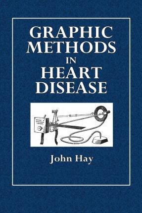 Graphic Methods in Heart Disease