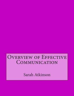 Overview of Effective Communication