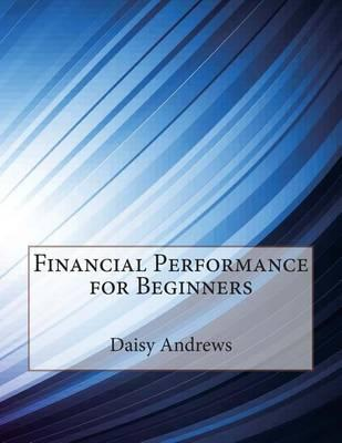 Financial Performance for Beginners