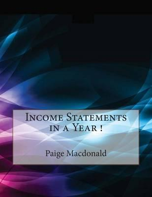 Income Statements in a Year !