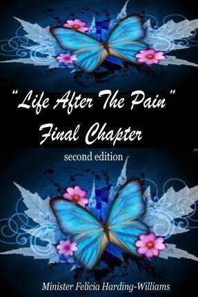 Life After the Pain