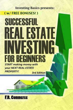 Successful Real Estate Investing for Beginners
