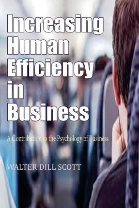 Increasing Human Efficiency in Business