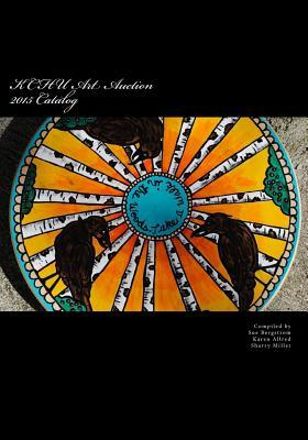 Kchu Art Auction 2015 Catalog