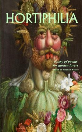 Hortiphilia. a Posy of Poems for Garden Lovers.