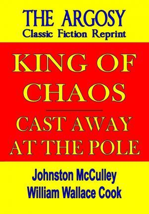 King of Chaos & Cast Away at the Pole