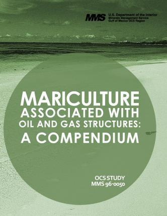 Mariculture Associated with Oil and Gas Structures