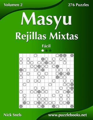 Masyu Rejillas Mixtas - Facil - Volumen 2 - 276 Puzzles