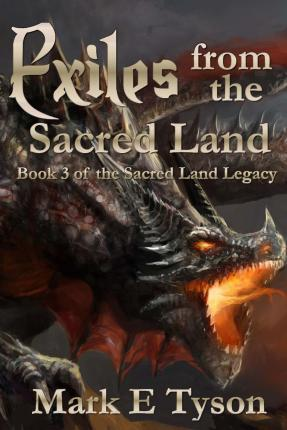 Exiles from the Sacred Land