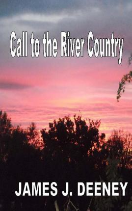 Call to the River Country