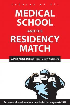Medical School and the Residency Match