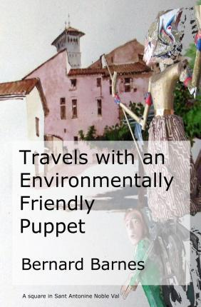Travels with an Environmentally Friendly Puppet