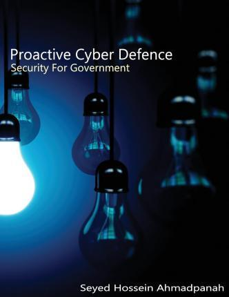 Proactive Cyber Defense: Security for Government