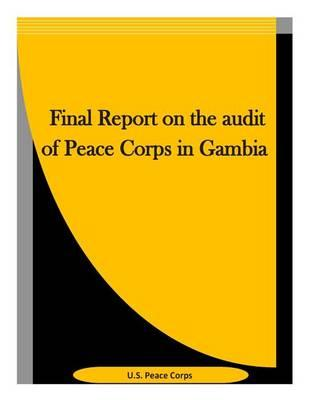 Final Report on the Audit of Peace Corps in Gambia