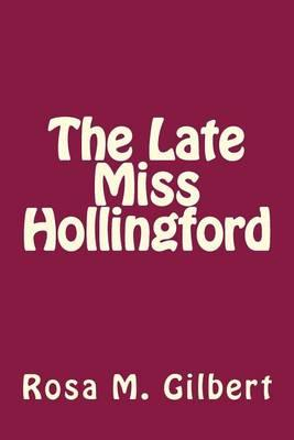 The Late Miss Hollingford