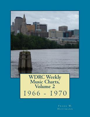Wdrc Weekly Music Charts 1966 - 1970