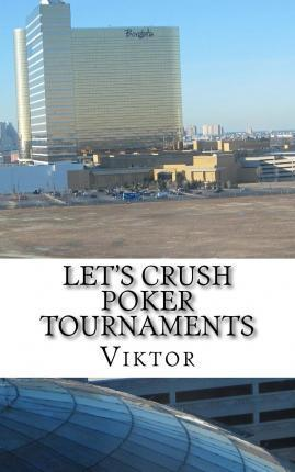 Let's Crush Poker Tournaments