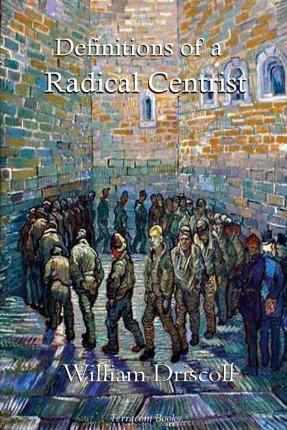 Definitions of a Radical Centrist