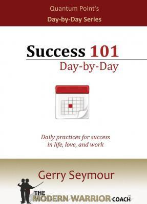 Success 101 - Day-By-Day
