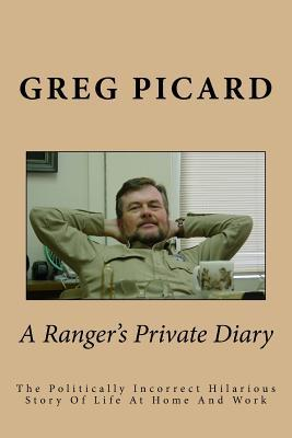 A Ranger's Private Diary
