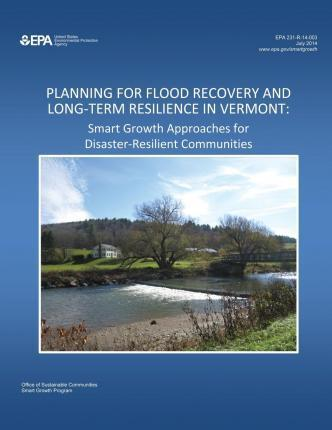 Planning for Flood Recovery and Long-Term Resilience in Vermont