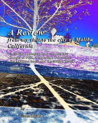 A Review from My Visit to the City of Malibu California