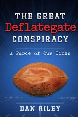 The Great Deflategate Conspiracy