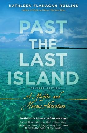 Past the Last Island- Revised Edition