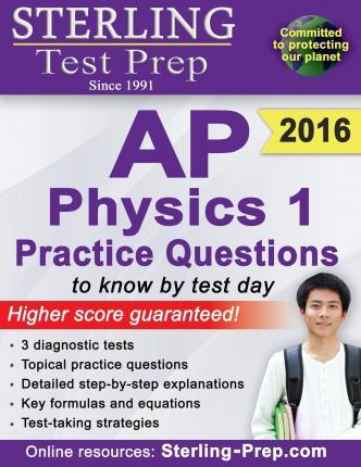 Sterling Test Prep AP Physics 1 Practice Questions
