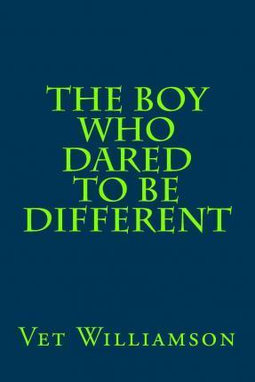 The Boy Who Dared to Be Different