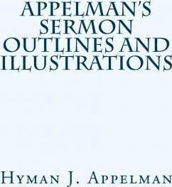 Appelman's Sermon Outlines and Illustrations