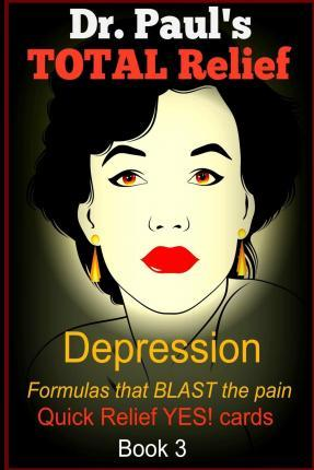 Dr. Paul's Depression, Quick Relief Yes Cards, Book 3