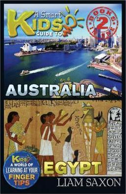 A Smart Kids Guide to Australia and Egypt