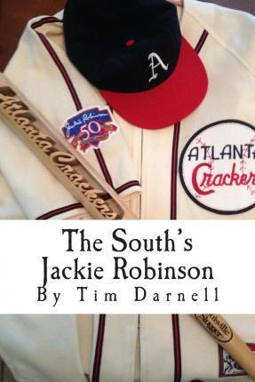 The South's Jackie Robinson