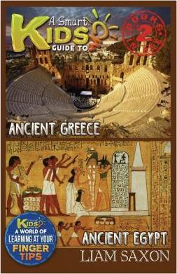A Smart Kids Guide to Ancient Greece and Ancient Egypt
