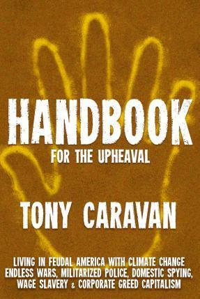Handbook for the Upheaval