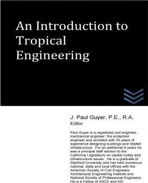 An Introduction to Tropical Engineering