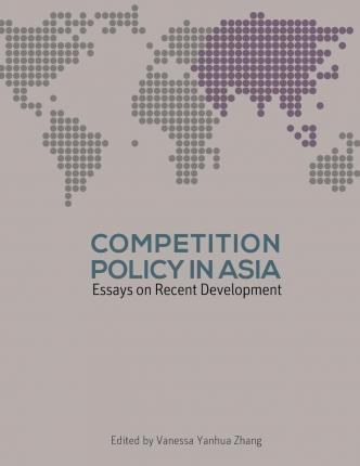 Competition Policy in Asia