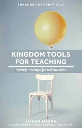 Kingdom Tools for Teaching