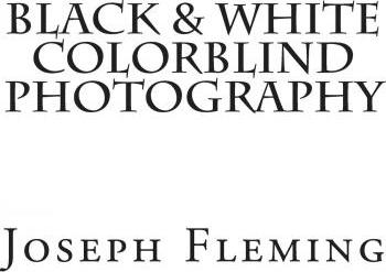 Black & White Colorblind Photography