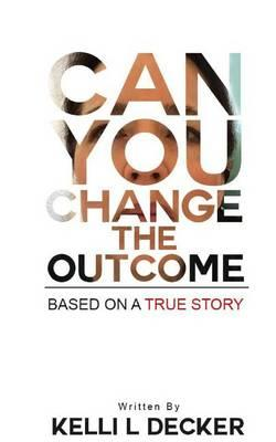 Can You Change the Outcome