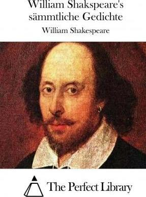 William Shakspeare's Sammtliche Gedichte